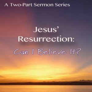 Jesus' Resurrection Series