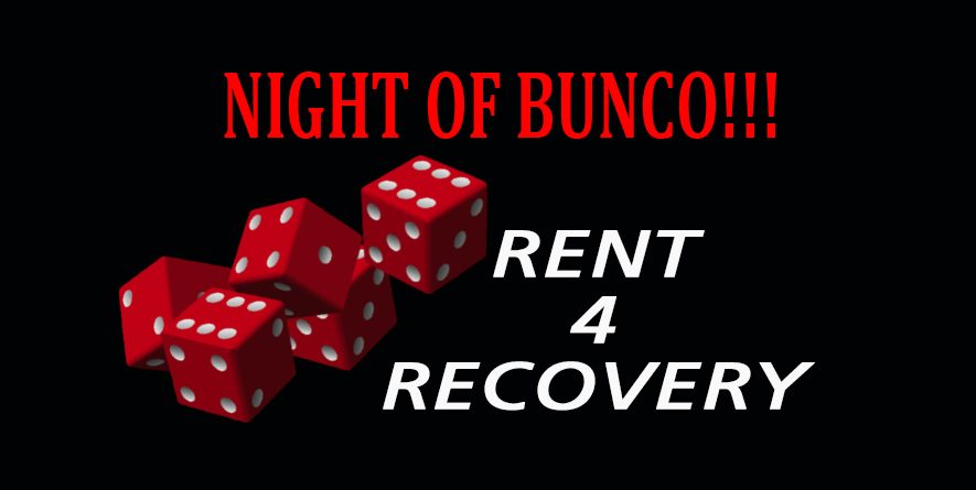 BUNCO NIGHT to Support Rent 4 Recovery June 21st